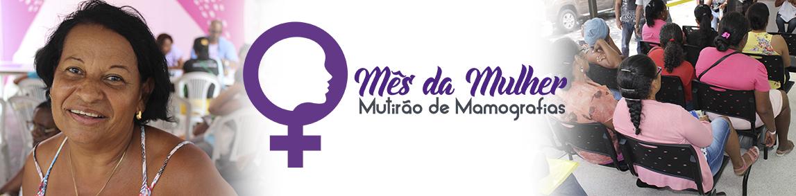 Mutirão de Mamografia atende quase três mil mulheres em Salvador e interior do estado